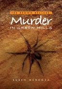The Brown Recluse  Murder in Green Hills