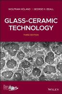 Glass Ceramic Technology