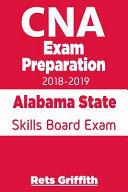 CNA Exam Preparation 2018 2019  Alabama State Skills Board Exam Book