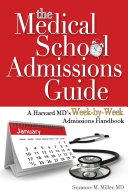 The Medical School Admissions Guide