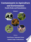 Contaminants in Agriculture and Environment  Health Risks and Remediation