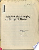 Selected bibliography on drugs of abuse