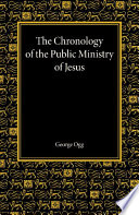 The Chronology of the Public Ministry of Jesus