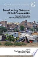 Transforming Distressed Global Communities