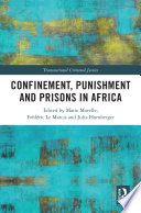 Confinement Punishment And Prisons In Africa