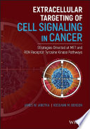 Extracellular Targeting of Cell Signaling in Cancer