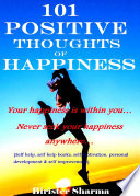 101 Positive Thoughts Of Happiness