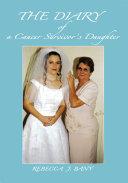 The Diary of a Cancer Survivorýs Daughter [Pdf/ePub] eBook