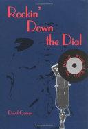 Rockin  Down the Dial Book