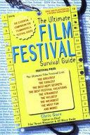 The Ultimate Film Festival Survival Guide
