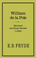 William de la Pole: Merchant and King's Banker