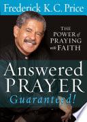 Answered Prayer    Guaranteed