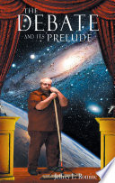The Debate and Its Prelude Book