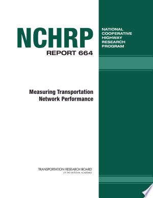 Measuring+Transportation+Network+PerformanceThis guidebook provides methods for integrating performance measures from individual transportation modes and multiple jurisdictions and for developing new measures, if needed, to monitor transportation network performance. These network performance measures can be used to improve system management, planning, and investment decisions and can be applied to various scenarios. The guidebook should be of immediate use to practitioners in state, regional, or local governments; specially designated authorities; or those in the private sector who are responsible for measuring, operating, and investing in the performance of multimodal and/or multijurisdictional transportation networks.