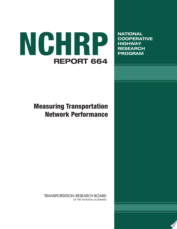 Measuring Transportation Network Performance