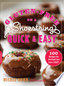 Gluten Free on a Shoestring  Quick and Easy