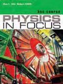 Physics in Focus
