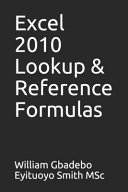 Excel 2010 Lookup   Reference Formulas
