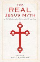 The Real Jesus Myth