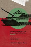 História e memória das ditaduras do século XX - VOL. 1