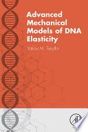 Advanced Mechanical Models Of Dna Elasticity Book PDF