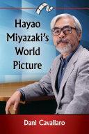 Hayao Miyazaki's World Picture