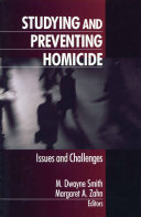 Studying and preventing homicide