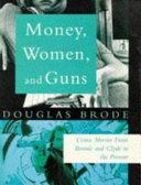 Money  Women  and Guns
