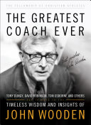 The Greatest Coach Ever  The Heart of a Coach Series