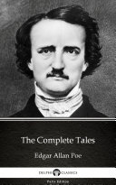 The Complete Tales by Edgar Allan Poe   Delphi Classics  Illustrated