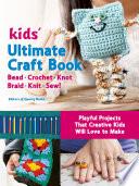 Kids Ultimate Craft Book