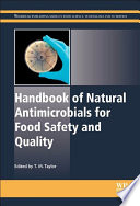 """""""Handbook of Natural Antimicrobials for Food Safety and Quality"""" by M Taylor"""