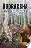 Rudraksha  Seeds Of Compassion