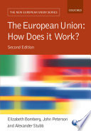 The European Union  : How Does it Work?