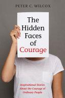 The Hidden Faces of Courage [Pdf/ePub] eBook