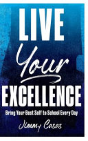 Live Your Excellence