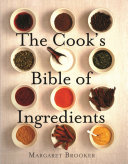 The Cook's Bible of Ingredients Pdf/ePub eBook