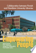 Empowering People Collaboration between Finnish and Namibian University Libraries Book