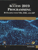 Microsoft Access 2019 Programming by Example with Vba  XML  and ASP
