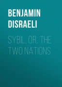 Sybil, Or, The Two Nations Pdf