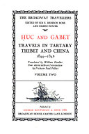 Travels in Tartary  Thibet and China  1844 1846