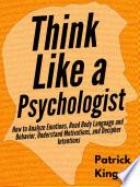 Think Like a Psychologist