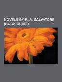 Novels by R. A. Salvatore