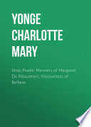Stray Pearls  Memoirs of Margaret De Ribaumont  Viscountess of Bellaise