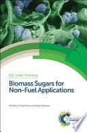 Biomass Sugars for Non Fuel Applications