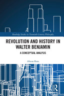 Pdf Revolution and History in Walter Benjamin