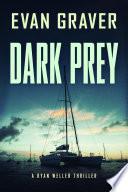 Dark Prey: A Ryan Weller Thriller Book 9