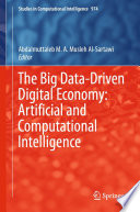 The Big Data Driven Digital Economy  Artificial and Computational Intelligence