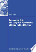 Information Risk And Long Run Performance Of Initial Public Offerings