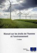 Manuel sur les droits de l'homme et l'environnement - 2e édition